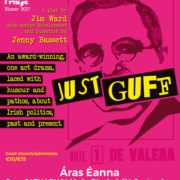 Hot Potato Productions present Just Guff